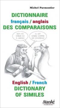 Le juge et le chameau : Dictionnaire anglais-français et français-anglais des comparaisons