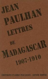 Lettres de Madagascar 1907-1910