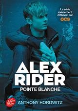 ALEX RIDER - TOME 2 - POINTE BLANCHE - VERSION TIE IN [Poche]