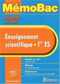 MEMO PREPA.EXAM. ENSEIGN.SCIENT.1ERE ES    (Ancienne Edition)