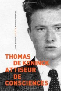 Thomas de Koninck. Attiseur de consciences