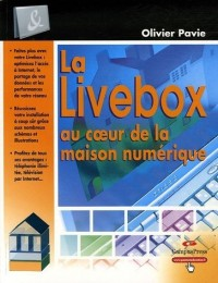 La Livebox au coeur de la maison numérique