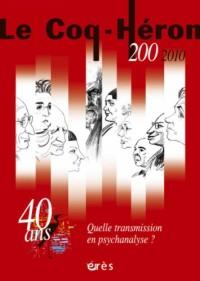 Coq Héron 200 - de la transmission en psychanalyse