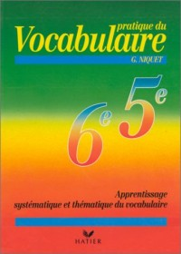 Pratique du vocabulaire 6e - 5e
