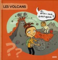 Les Volcans Dis Moi Pourquoi