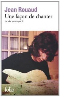 La vie poétique, II:Une façon de chanter