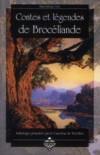 Contes et Legendes de Broceliance Nouvelle Edition