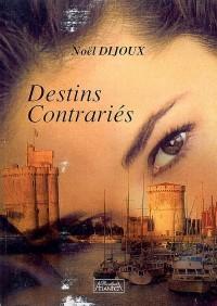Destins Contraries