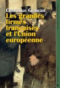 Les grandes firmes françaises et l'Union Européenne