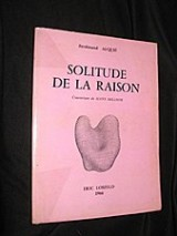 La Solitude de la raison
