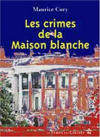 Les Crimes de la Maison-Blanche