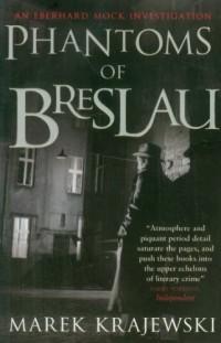 Phantoms of Breslau: An Eberhard Mock Investigation