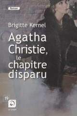Agatha Christie, le chapitre disparu [Gros caractères]