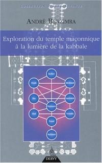 Exploration du temple maçonnique à la lumière de la Kabbale