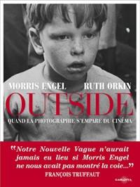 Outside : Quand la photographie s'empare du cinéma