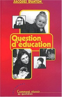 Question d'éducation