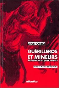 Guérilleros et Mineurs, résistances en pays miniers