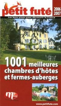 1001 meilleures chambres d'hôtes et fermes-auberges
