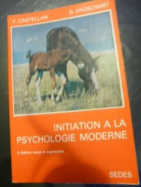 Initiation a la psychologie moderne