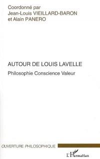 Autour de Louis Lavelle Philisophie Conscience Valeur