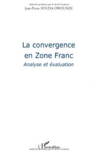 La convergence en Zone Franc : Analyse et évaluation