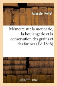 Mémoire Sur la Meunerie  ed 1846