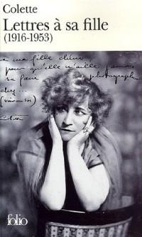 Lettres à sa fille (1916-1953)