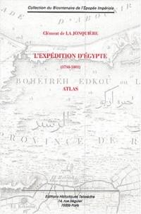 L'expédition d'Egypte (1798-1801) : Atlas