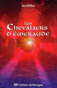 Les Chevaliers d'Emeraude 12: Irianeth