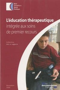 L'éducation thérapeutique : Intégrée aux soins de premier recours