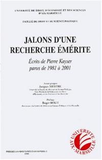 Jalons d'une recherche émérite : Ecrits de Pierre Kayser parus de 1981 à 2001