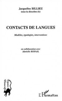 Contacts de langues : Modèles, typologies, interventions