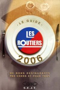 Le Guide des Relais Routiers : Des bons restaurants pas chers et pour tous