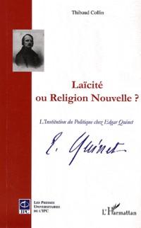 Laïcité ou Religion nouvelle ?