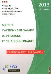 Guide de l'actionnaire salarié, de l'épargne et de la gouvernance 2013