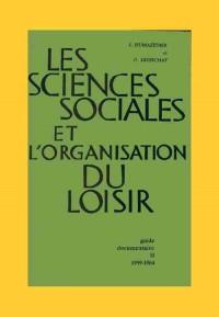 Les sciences sociales et l'organisation du loisir : Guide documentaire 1959-1964