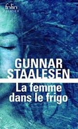 La femme dans le frigo: Une enquête de Varg Veum, le privé norvégien [Poche]