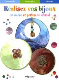 Réalisez vos bijoux en nacre et perles de cristal