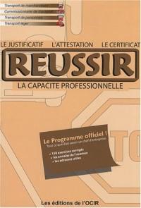 Réussir l'attestation, le certificat, le justificatif de capacité professionnelle