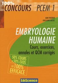 Embryologie humaine PCEM1 : Cours, exercices, annales et QCM corrigés
