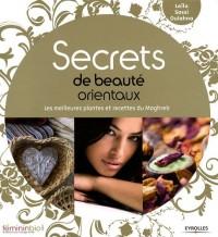 Secrets de beauté orientaux : Les meilleures plantes et recettes du Maghreb