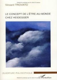 Le concept de l'être-au-monde chez Heidegger