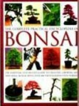 Growing Bonsai: A Practical Encyclopedia