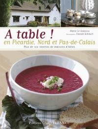 A table ! En Picardie et Nord Pas Calais