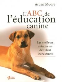 L'ABC de l'éducation canine : Les meilleurs entraîneurs dévoilent leurs secrets