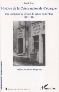 Histoire de la Caisse Nationale d'Epargne une Institution au