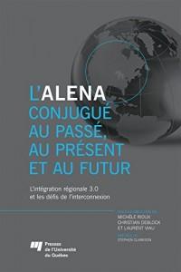 Alena Conjugue au Passe au Present et au Futur