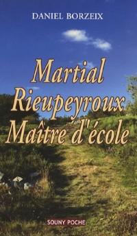 Martial Rieupeyroux : Maître d'école