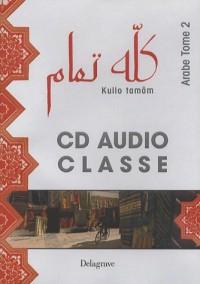 Kullo Tamam Arabe T2 CD Audio Classe