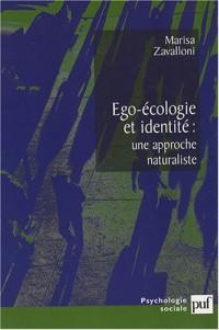 Ego-écologie et identité : une approche naturaliste